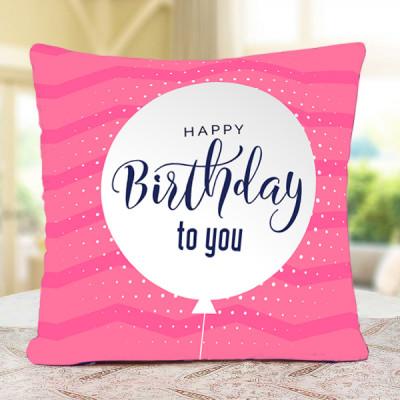 Happy Birthday To You Cushion