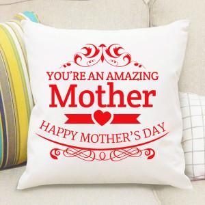 Amazing Mother Cushion