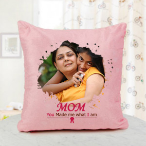 Mom You Made Me What I Am Personalised Cushion